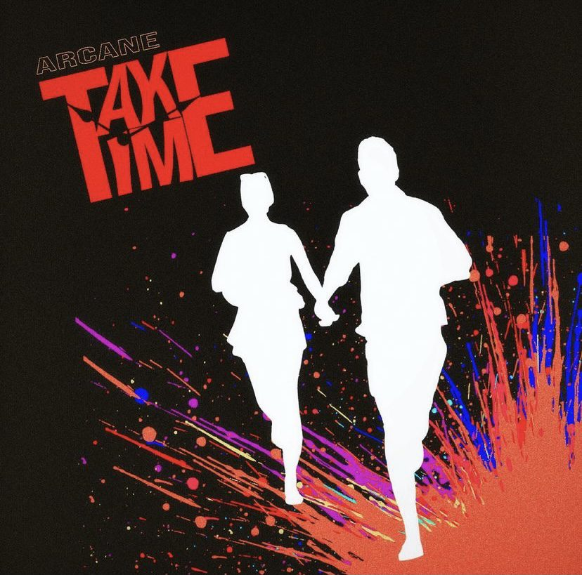 """""""Take Time"""" Cover Art, from Arcane's Instagram"""